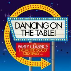 dancing on table